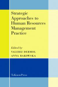 Strategic Approaches to Human Resources Management Practice