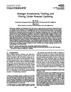 Strategic Investments, Trading and Pricing under ... - Boston College