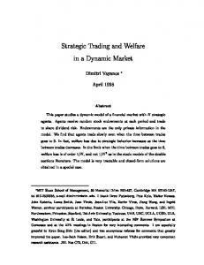Strategic Trading and Welfare in a Dynamic Market - LSE
