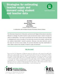 Strategies for estimating teacher supply and demand using ... - Eric
