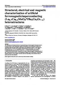 Structural, electrical and magnetic characterization of artificial