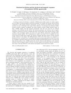 Structural perfection and the electrical and magnetic responses of ...