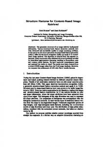 Structure Features for Content-Based Image Retrieval Gerd Brunner1 ...