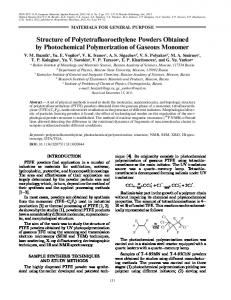 Structure of Polytetrafluoroethylene Powders Obtained ... - Springer Link