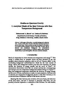 Studies on Quantum Gravity I. Analytical Model of the Ideal Universe ...