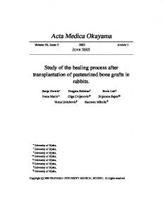 Study of the healing process after transplantation of pasteurized bone ...