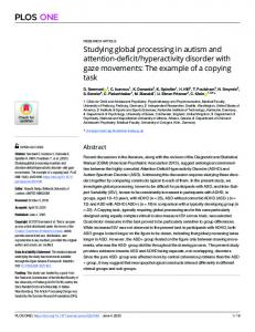 Studying global processing in autism and attention ... - PLOSwww.researchgate.net › publication › fulltext › Studying-