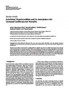 Subclinical Hypothyroidism and Its Association with Increased ...