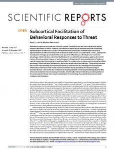 Subcortical Facilitation of Behavioral Responses to Threat