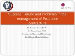 Success, Failure and Problems in the management of ...
