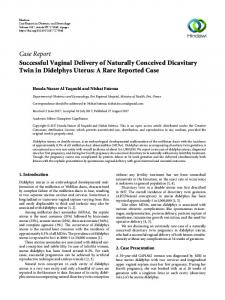 Successful Vaginal Delivery of Naturally Conceived Dicavitary Twin in ...