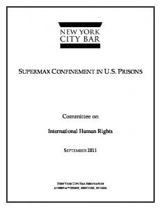 Supermax Confinement in U.S. Prisons - New York City Bar ...