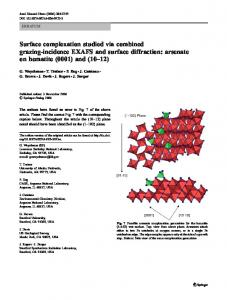 Surface complexation studied via combined grazing ... - Springer Linkhttps://www.researchgate.net/.../Surface-complexation-studied-via-combined-grazing-inc...