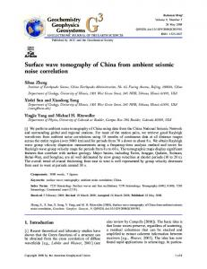Surface wave tomography of China from ambient seismic noise ...