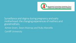 Surveillance and stigma during pregnancy and early ... - ORCA