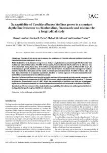 Susceptibility of Candida albicans biofilms grown in a ...