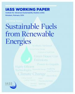 Sustainable Fuels from Renewable Energies - IASS Potsdamhttps://www.researchgate.net/.../Institute-for-Advanced-Sustainability-Studies-IASS-IA...