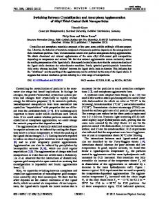 Switching Between Crystallization and Amorphous Agglomeration of ...