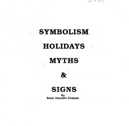 SYMBOLISM HOLIDAYS MYTHS SIGNS - The Islamic Bulletin