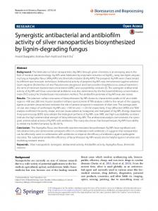 Synergistic antibacterial and antibiofilm activity of silver nanoparticles ...