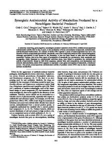 Synergistic Antimicrobial Activity of Metabolites Produced by a ...