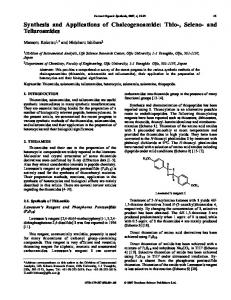 Synthesis and Applications of Chalcogenoamide - IngentaConnect