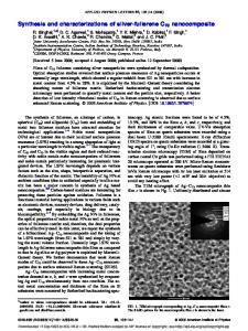 Synthesis and characterizations of silver-fullerene C70 nanocomposite