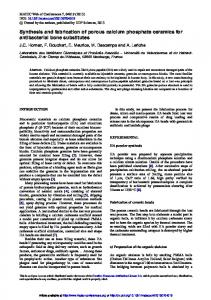 Synthesis and fabrication of porous calcium phosphate ceramics for ...