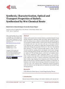 Synthesis, Characterization, Optical and Transport Properties of