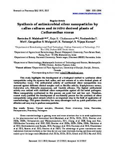 Synthesis of antimicrobial silver nanoparticles by callus cultures and in ...
