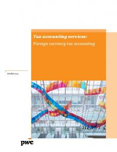 Tax accounting services: Foreign currency tax accounting Tax ... - PwC
