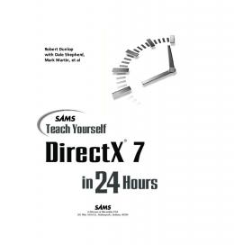 Teach Yourself DirectX 7 in 24 Hours