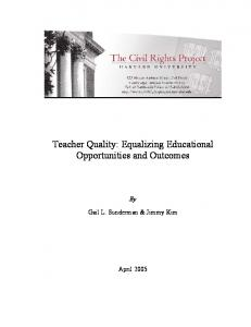 Teacher Quality: Equalizing Educational Opportunities and ... - Eric