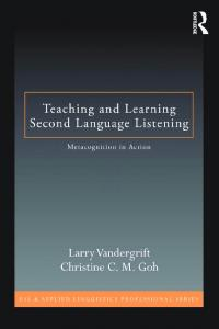 Teaching and Learning Second Language Listening