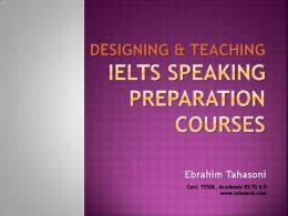 Teaching IELTS Speaking Preparation Courses - Tahasoni