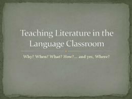Teaching Literature in the Language Classroom