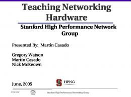 Teaching Networking Hardware - High Performance Networking ...