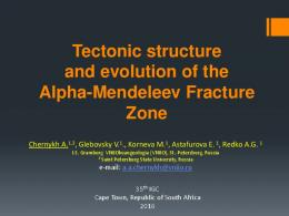 Tectonic structure and evolution of the Alpha