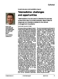Telemedicine: challenges and opportunities