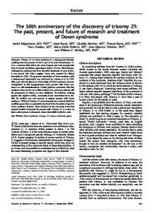 The 50th anniversary of the discovery of trisomy 21: The past ... - Nature