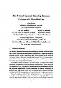 The A-Priori Dynamic Traveling Salesman Problem with ... - CiteSeerX