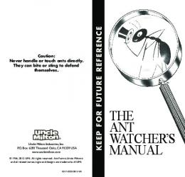 THE ANT WATCHER'S MANUAL - Uncle Milton