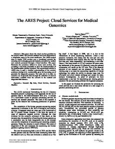 The ARES Project: Cloud Services for Medical Genomics - IEEE Xplore