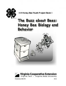 The Buzz about Bees: Honey Bee Biology and Behavior