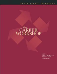 The Career Workshop: Participant's Workbook - LDSjobs.org