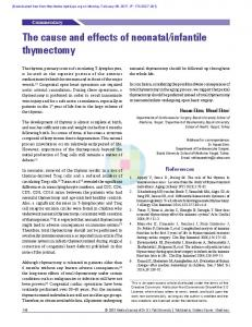 The cause and effects of neonatal/infantile thymectomy