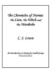 The Chronicles of Narnia: The Lion, TheWitch and The Wardrobe ...