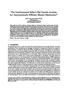 The Combinatorial Seller's Bid Double Auction: An ... - Semantic Scholar