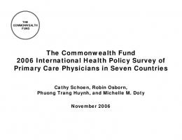 The Commonwealth Fund 2006 International Health Policy Survey of ...
