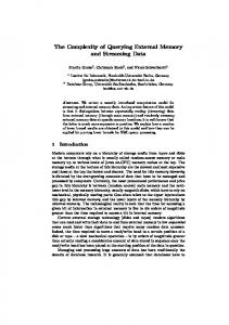 The Complexity of Querying External Memory and ... - Martin Grohe